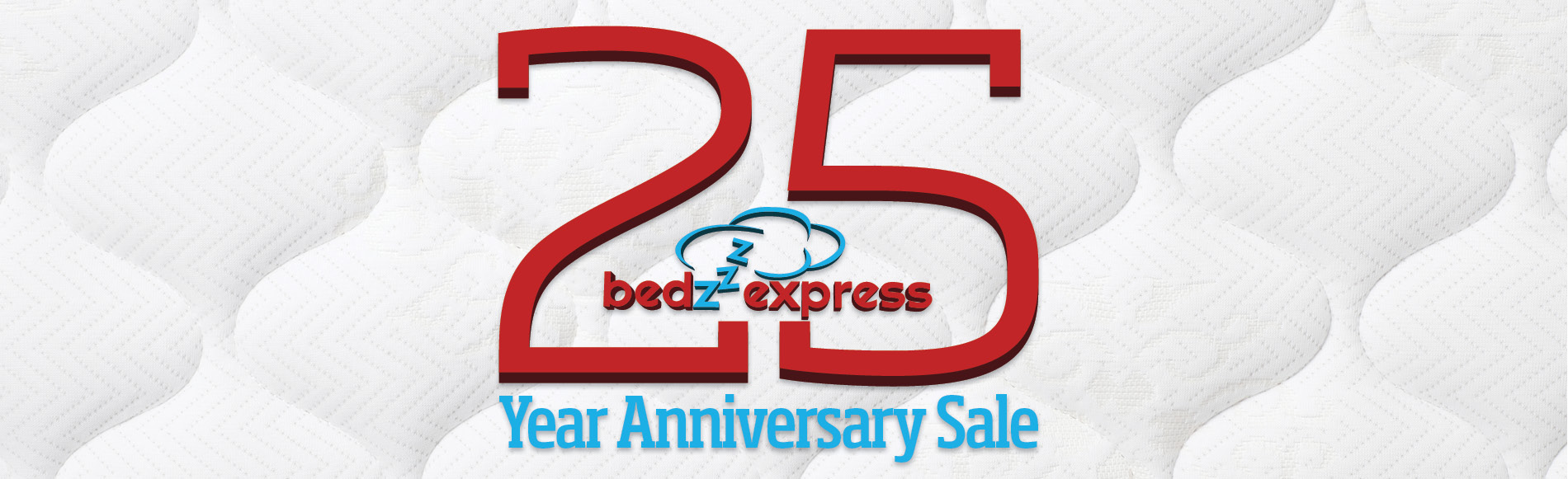 Bedzzz Express is Celebrating 25 Years